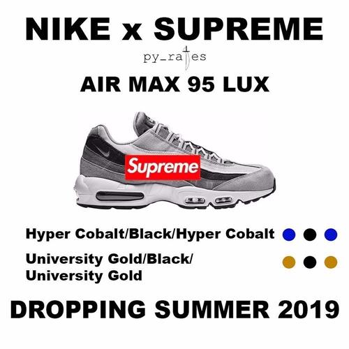 SUPREME × NIKE AIR MAX 95 2カラーが2019年夏にリリースか!? (シュプリーム ナイキ エア マックス 95 2019 SUMMER)